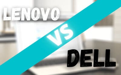 Lenovo vs Dell – Which Brand Is Best? (2021) | Review & Buying Guide