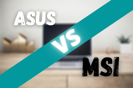 ASUS vs MSI – Which Brand Makes The Best Laptops? (2020) | Review & Buying Guide